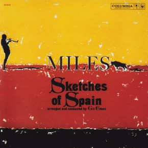SKETCHES OF SPAIN - MILES DAVIS MUSIC