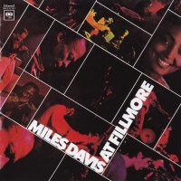 MILES AT FILLMORE - MILES DAVIS MUSIC