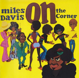 ON THE CORNER - MILES DAVIS MUSIC